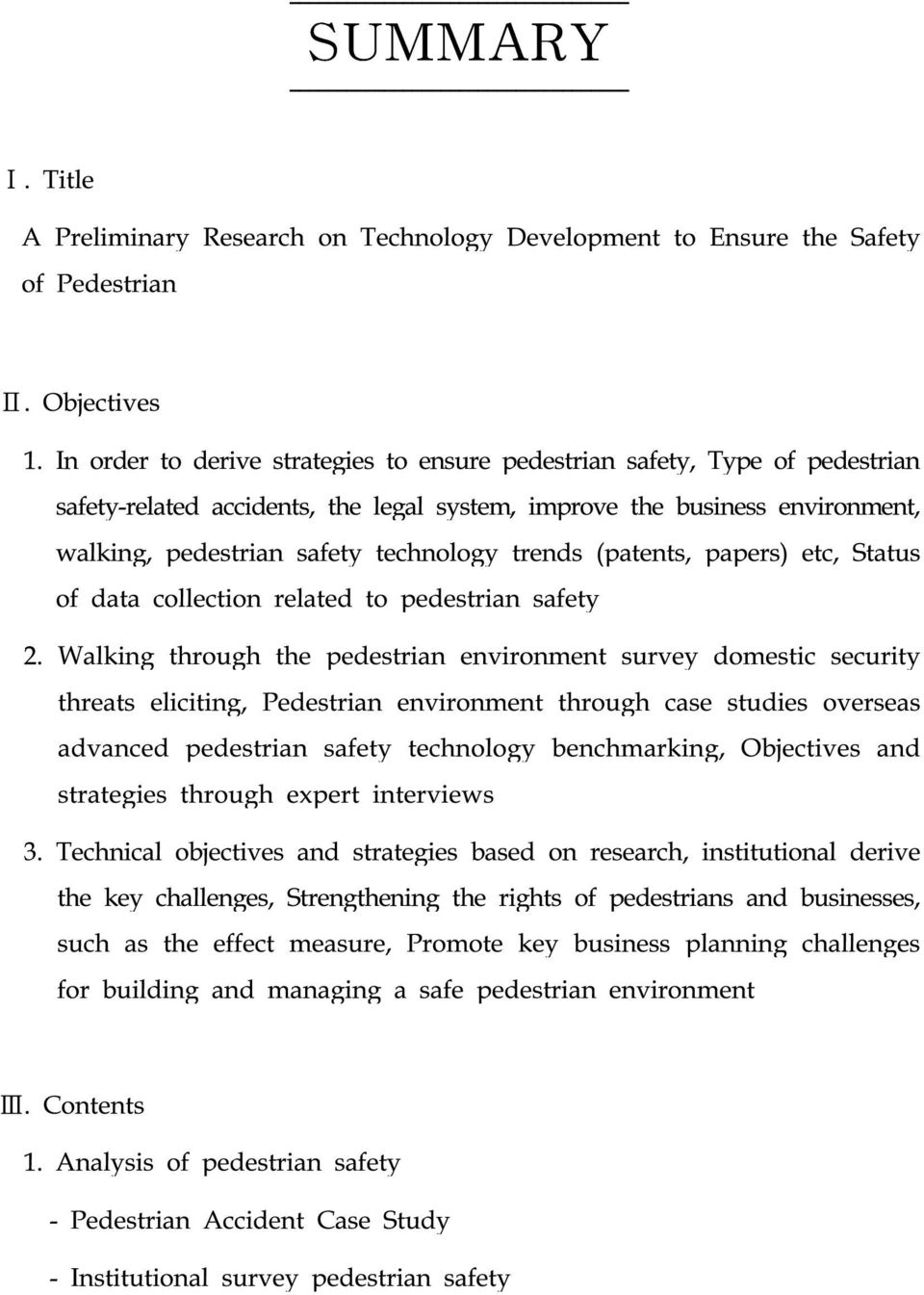 trends (patents, papers) etc, Status of data collection related to pedestrian safety 2.