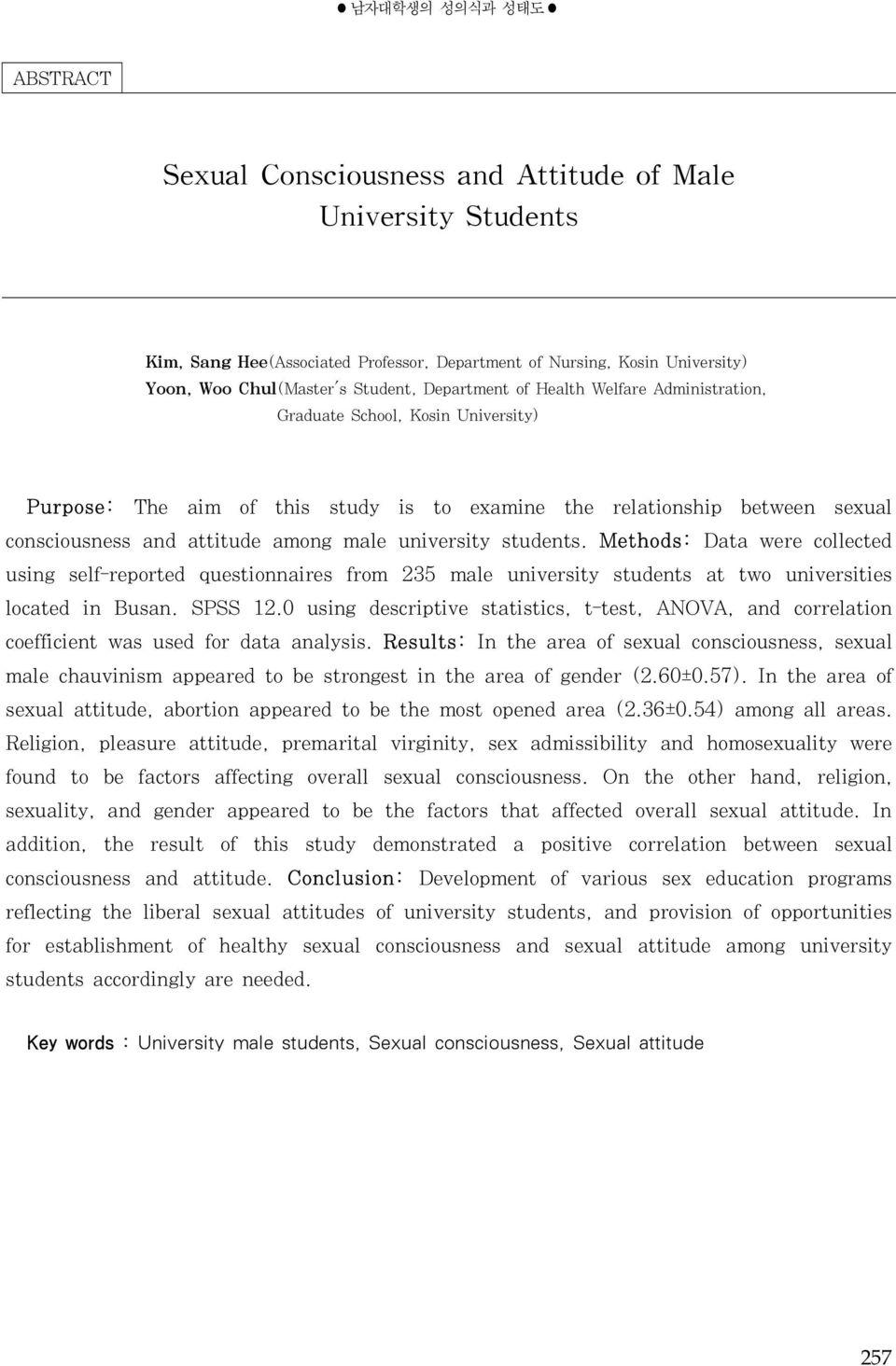 university students. Methods: Data were collected using self-reported questionnaires from 235 male university students at two universities located in Busan. SPSS 12.