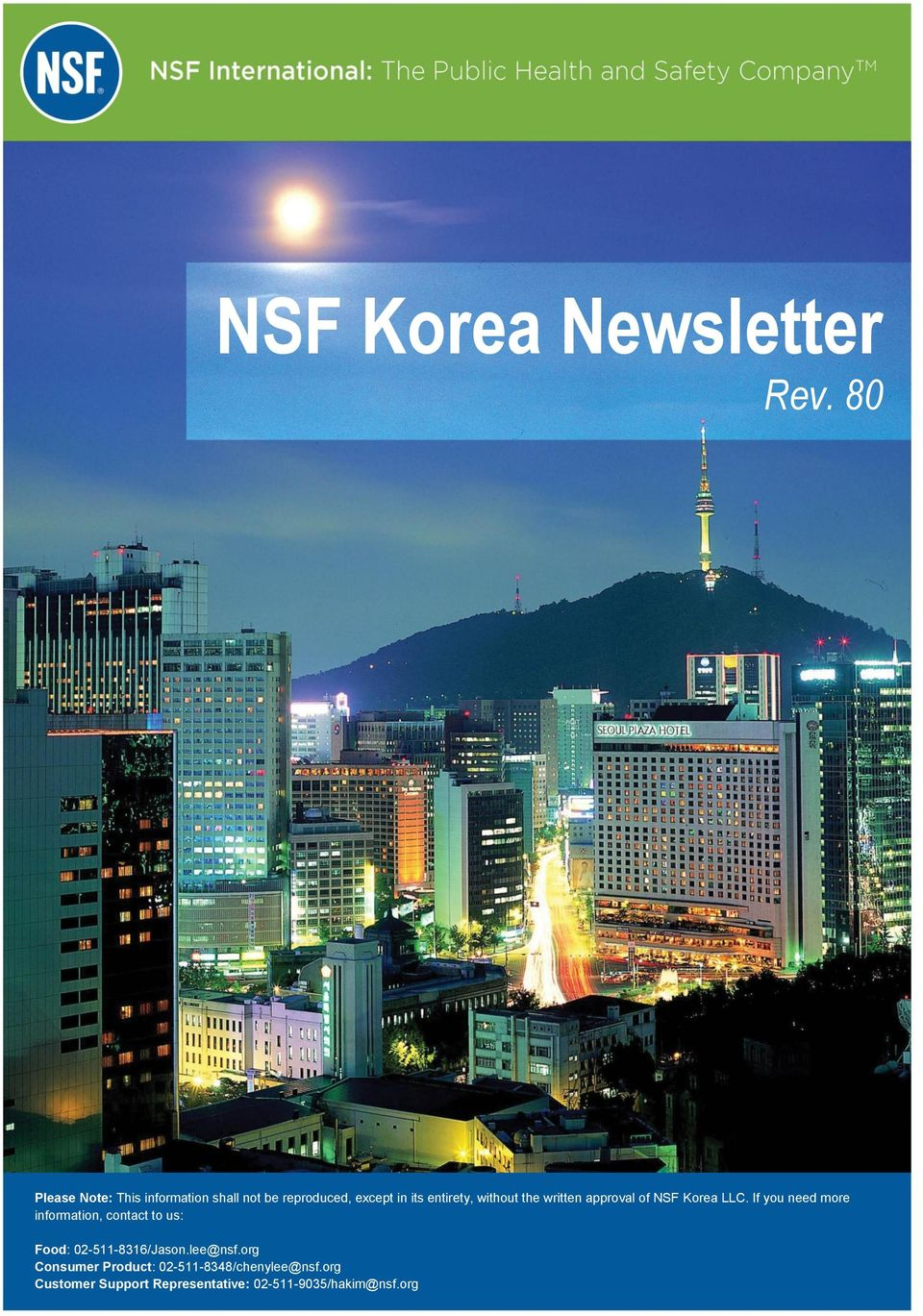 without the written approval of NSF Korea LLC.