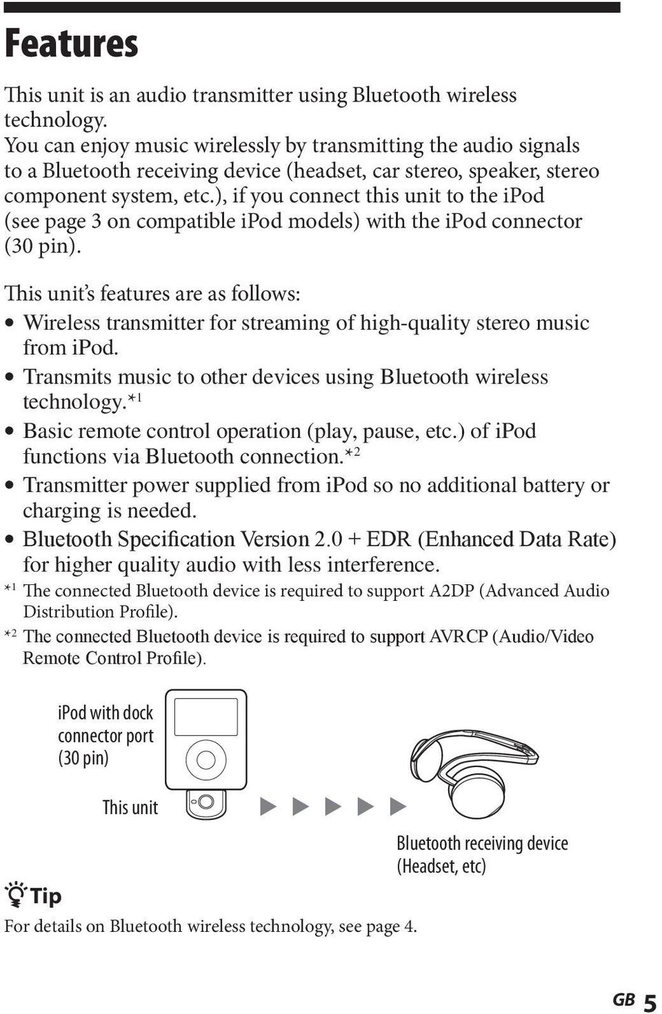 ), if you connect this unit to the ipod (see page 3 on compatible ipod models) with the ipod connector (30 pin).