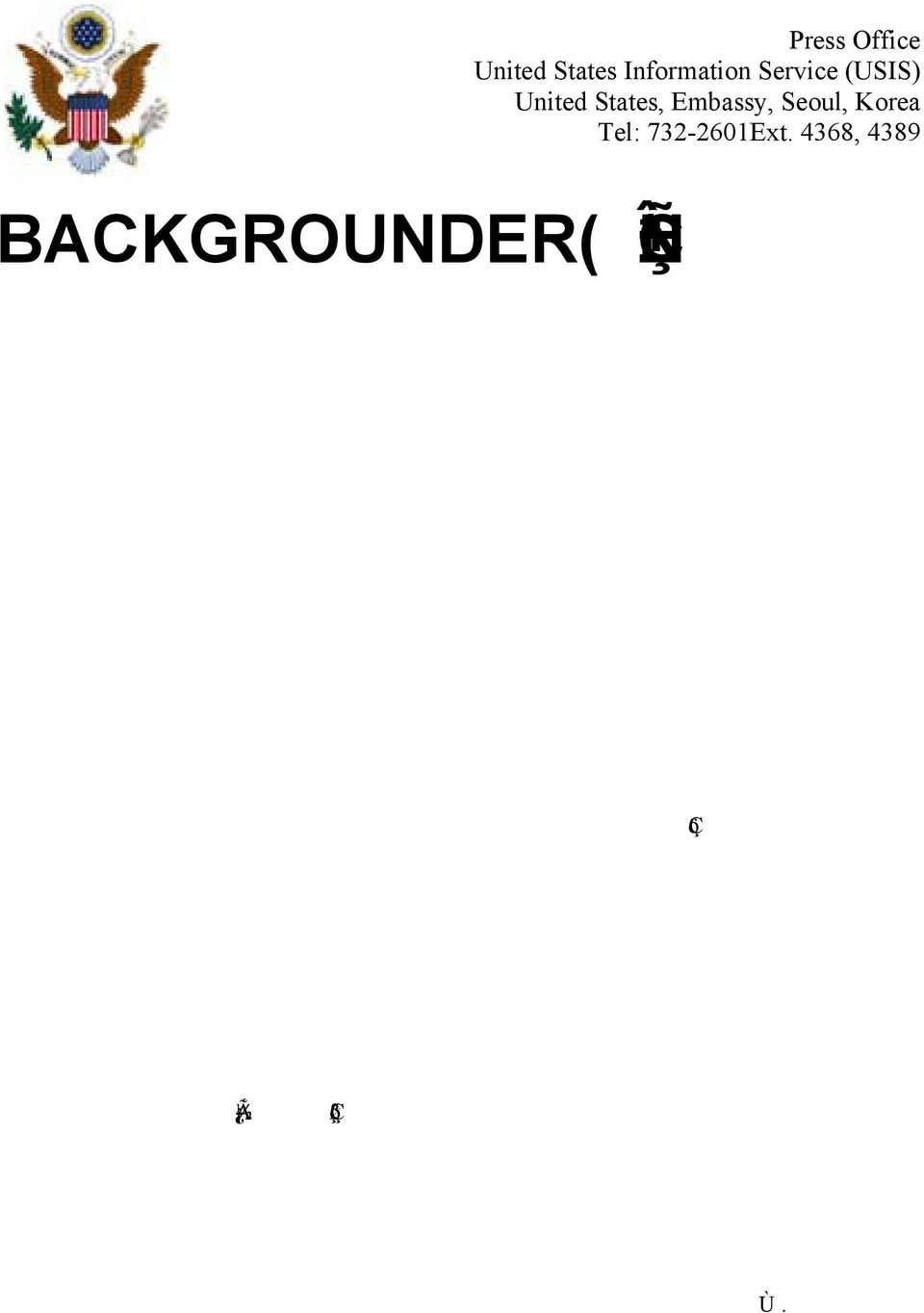 BACKGROUNDER( ) June 19, 1989 1980 5 1980 5 1979 10 26 1980 5 1988
