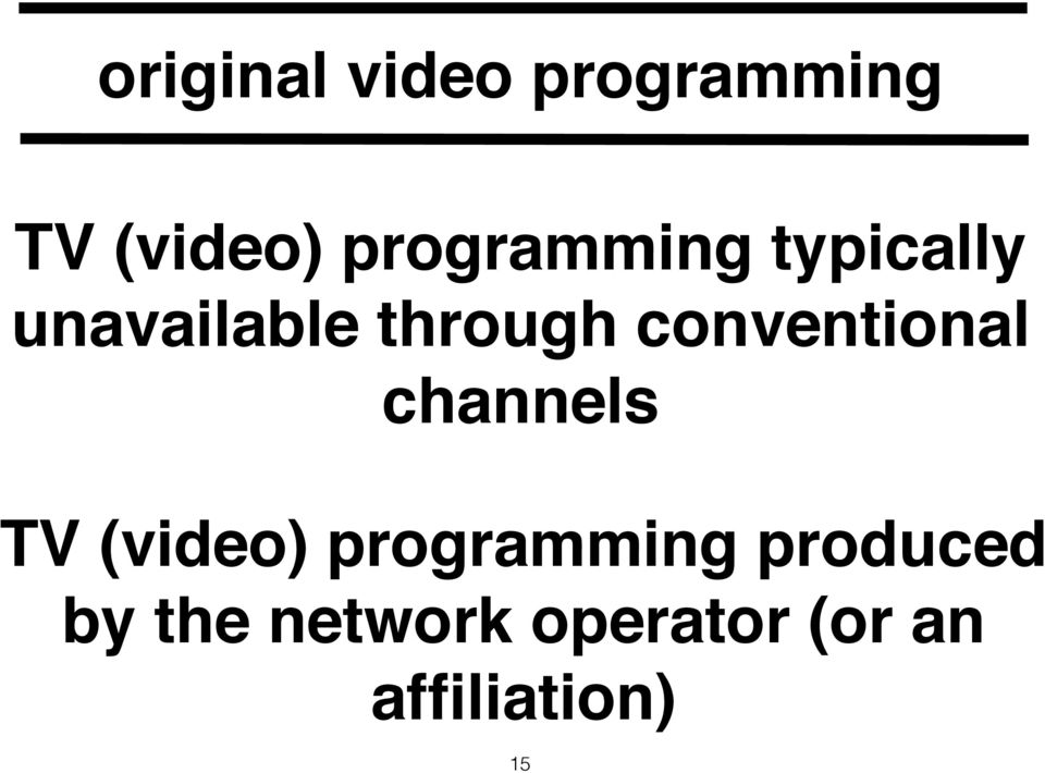 conventional channels TV (video) programming