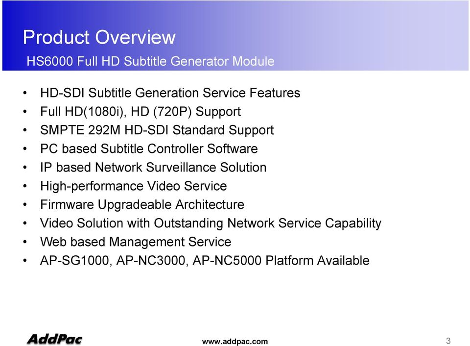 High-performance Video Service Firmware Upgradeable Architecture Video Solution with Outstanding