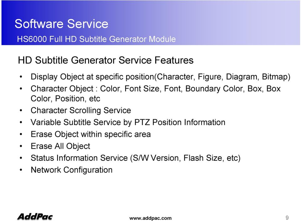 Character Scrolling Service Variable Subtitle Service by PTZ Position Information Erase Object within specific