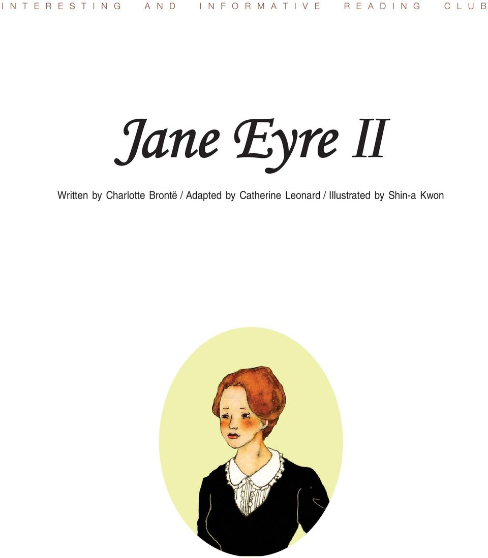 by Charlotte Brontë / Adapted by