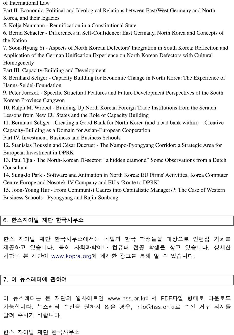Soon-Hyung Yi - Aspects of North Korean Defectors' Integration in South Korea: Reflection and Application of the German Unification Experience on North Korean Defectors with Cultural Homogeneity Part