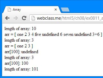 "배열의사용예제 1 2 3 4 5 6 7 8 9 10 11 12 13 14 15 16 17 18 19 20 21 22 23 24 25 26 27 var arr = new Array(""one"", 2, ""3"", 4, ""five""); // arr 내용 = [""one"", 2, ""3"", 4, ""five""] arr[6] = 6; arr[7] = ""seven"";"